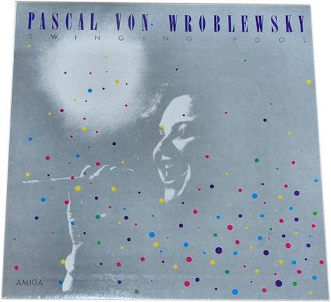 Pascal von Wroblewski: Swinging Pool.AMIGA. (LP/ Album/ Schallplatte/ Vinyl) [Unknown Binding] Wroblewski, Pascal von
