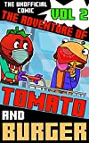 The Adventure Of Tomato and Burger: Unofficial Fortnite Comic Vol. 02 (English Edition)