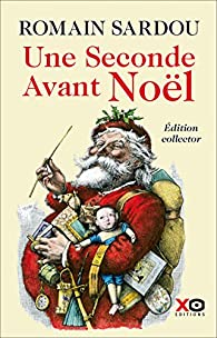 "<a href=""/node/25001"">Une seconde avant Noël</a>"