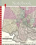 Notebook: 1855, Colton Plan or Map of Baltimore, Maryland