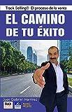 Track Selling® El Proceso de la Venta: El Camino de tu Éxito.