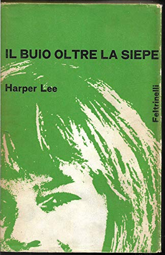 L 5.085 LIBRO IL BUIO OLTRE LA SIEPE DI HARPER LEE 1963