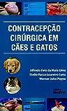 Contracepção Cirúrgica em Cães e Gatos