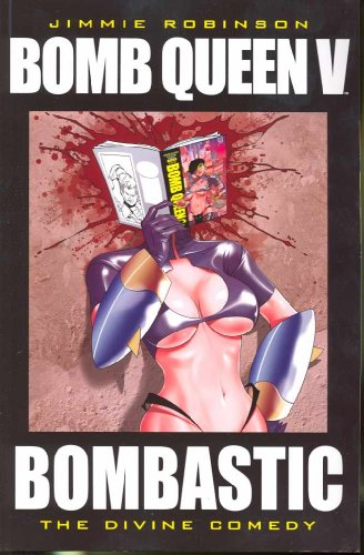 Bomb Queen 5: The Divine Comedy (Bomb Queen (Numbered))