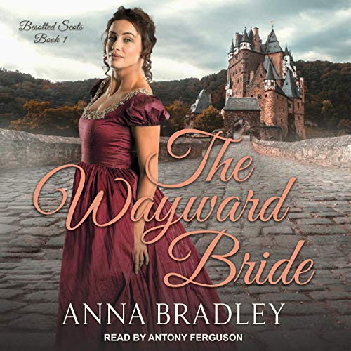 The Wayward Bride: Besotted Scots Series, Book 1
