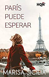 París puede esperar (Especial Confinamiento) (Spanish Edition)
