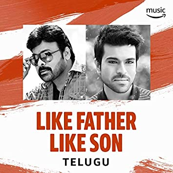 Like Father Like Son: Telugu