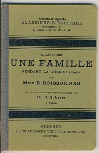 Une famille pendant la guerre 1870/71 par Mme. B. Boissonnas.