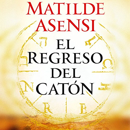 El Regreso del Catón [Cato's Return] audiobook cover art