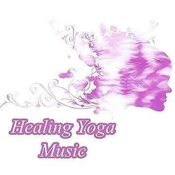 Healing Yoga Music  – Meditation Music, Yoga Sounds, Mindfulness Training, Asanas Yoga, Chakra, Zen Meditation