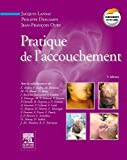 Pratique de l'accouchement - Elsevier Masson - 14/12/2011
