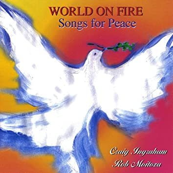 World On Fire - Songs for Peace