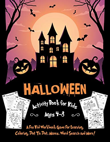 Halloween activity book for kids ages 4-8: Funny monsters, ghosts, witches Coloring Pages, Mazes, Search the word, how to draw for boys and girls ages 5-6, 7-8