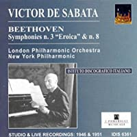 Beethoven: Symphonies Nr.3 & 8 by New York Philharmonic London Philharmonic Orchestra (2001-09-21)