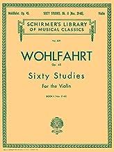 Wohlfahrt - 60 Studies, Op. 45 - Book 2: Schirmer Library of Classics Volume 839 Violin Method