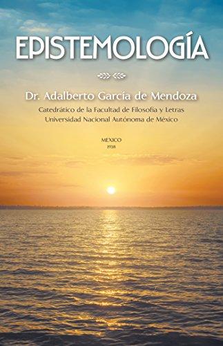 Epistemología: Teoria Del Conocimiento (Spanish Edition)