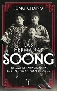 Las hermanas Soong par Jung Chang