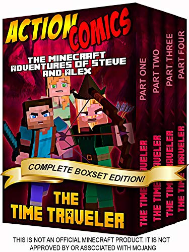 Action Comics Boxset: The Minecraft Adventures of Steve and Alex: The Time Traveler - Complete Boxset Edition (Parts 1, 2, 3 & 4) (Minecraft Steve and ... Boxset Series Book 7) (English Edition)