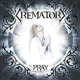 Pray by Crematory (2008-11-04)