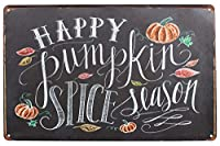 Happy Pumpkin Spice Season 金属板ブリキ看板警告サイン注意サイン表示パネル情報サイン金属安全サイン