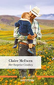 Her Surprise Cowboy (Heroes of Shelter Creek) by [Claire McEwen]