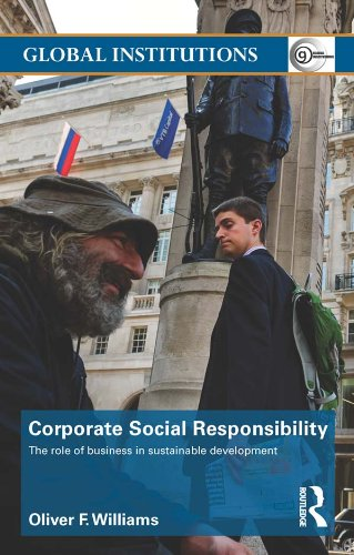 Corporate Social Responsibility: The Role of Business in Sustainable Development (Global Institutions Book 79) (English Edition)