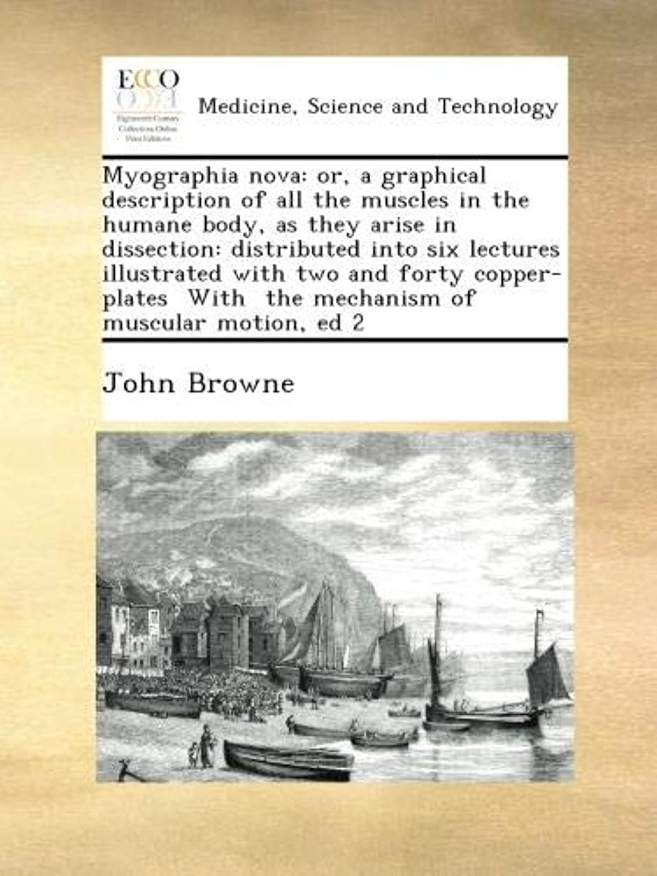 お別れテニスバケットMyographia nova: or, a graphical description of all the muscles in the humane body, as they arise in dissection: distributed into six lectures  illustrated with two and forty copper-plates  With  the mechanism of muscular motion, ed 2