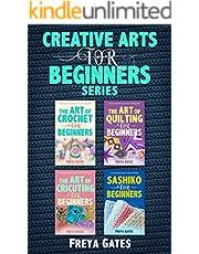 Creative Arts for Beginners Series: Books 1 - 4