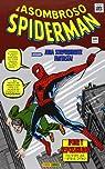 El Asombroso Spiderman. ¡Poder Y Responsabilidad! par Stan