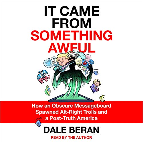 It Came from Something Awful audiobook cover art