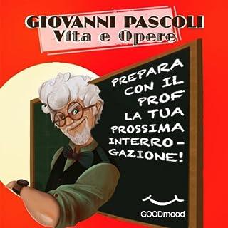 Giovanni Pascoli. Vita e opere. copertina