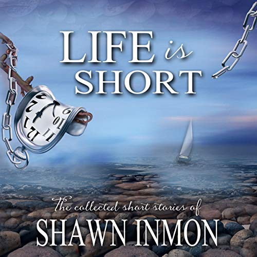 Life Is Short audiobook cover art