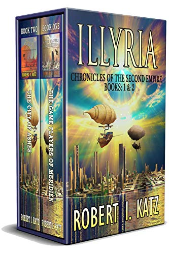 Illyria: Chronicles Of The Second Empire Empire by Robert I. Katz ebook deal