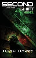 Second Shift: Order 1481056557 Book Cover