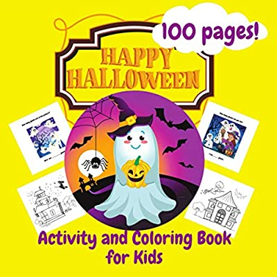HAPPY HALLOWEEN 100 pages!: Black & White Version Activity and Coloring Book for Kids Ages 3-5, Halloween Gift Idea for Kids, Gift for Child, Books ... Learning by Having Fun, Easy, Simple Mazes