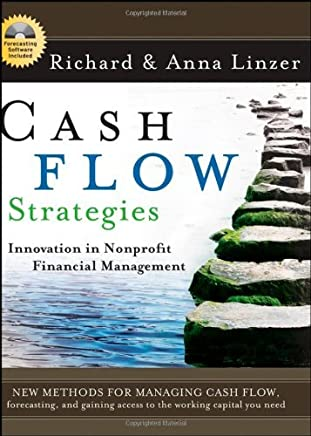 Cash Flow Strategies: Innovation in Nonprofit Financial Management by Richard S. Linzer (2007-11-27)