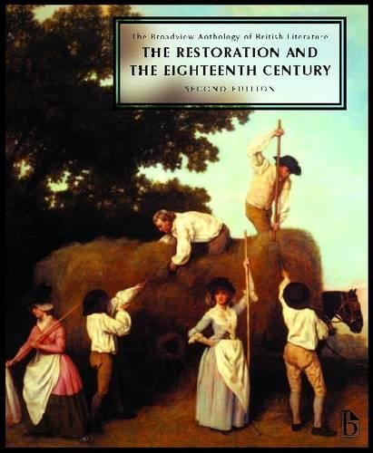 The Broadview Anthology of British Literature: Volume 3: The Restoration and the Eighteenth Century - Second Edition (Br