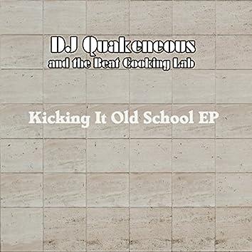 Kicking It Old School EP