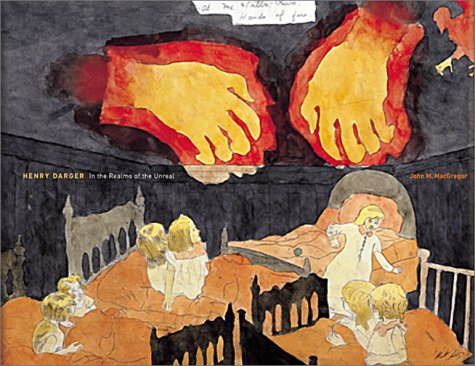 Henry Darger: In the Realms of the Unreal