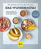 Das Wundermüsli: Länger jung bleiben mit der Anti-Aging-Power von Keimen, Kernen und Co. (GU Ratgeber Gesundheit)