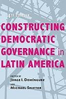 Constructing Democratic Governance in Latin America (Inter-American Dialogue)