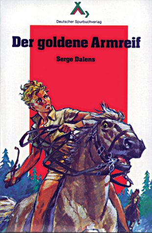 Der goldene Armreif (Spurbuchreihe)