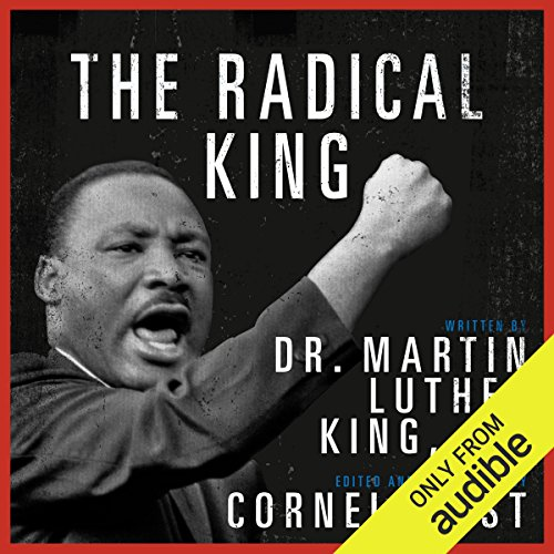 The Radical King                   By:                                                                                                                                 Martin Luther King,                                                                                        Cornel West - editor                               Narrated by:                                                                                                                                 LeVar Burton,                                                                                        Gabourey Sidibe,                                                                                        Cornel West,                   and others                 Length: 11 hrs and 8 mins     503 ratings     Overall 4.7
