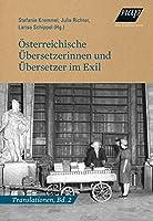 Oesterreichische Uebersetzerinnen und Uebersetzer im Exil