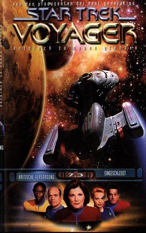 Star Trek Voyager 7.3: Kritische Versorgung /Eingeschleust