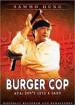 Burger Cop: AKA: Don't Give a Damn