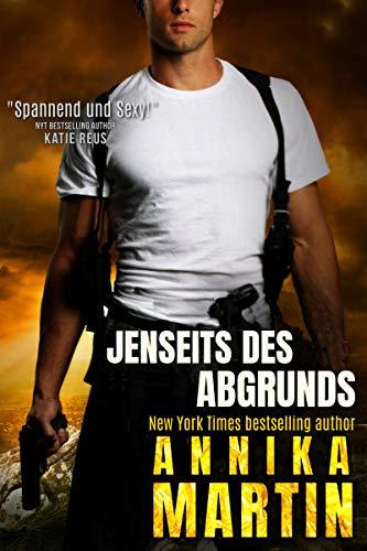 Jenseits Des Abgrunds: Ein sexy Geheimagenten-Thriller (Die Undercover Associates 1)
