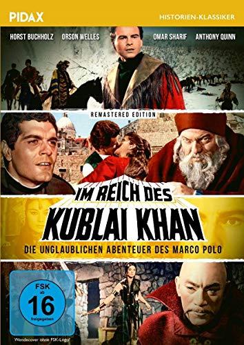 Im Reich des Kublai Khan - Remastered Edition / Aufwendiger Abenteuerfilm mit Starbesetzung (Pidax Historien-Klassiker)