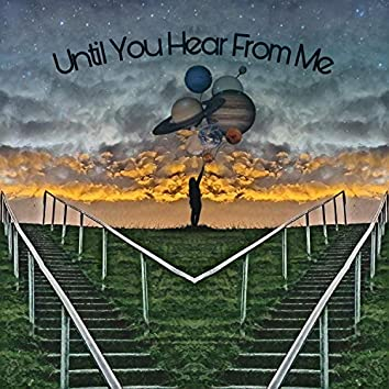 Until You Hear from Me (feat. Samso)