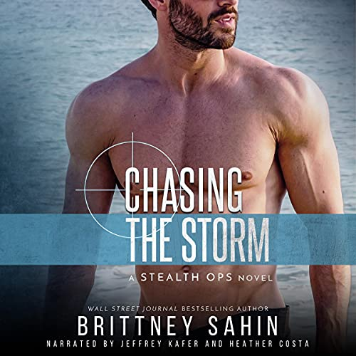 Chasing the Storm Audiobook By Brittney Sahin cover art